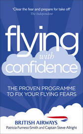 Flying with Confidence by Patricia Furness-Smith