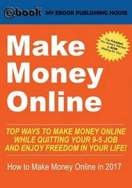 Make Money Online by My Ebook Publishing House