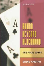 Roman Keycard Blackwood - The Final Word by Eddie Kantar