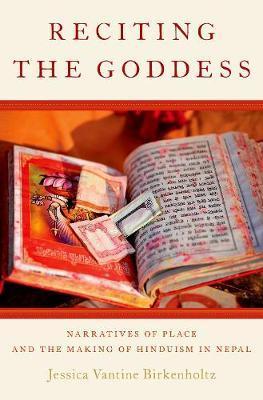 Reciting the Goddess by Jessica Vantine Birkenholtz