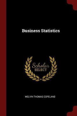 Business Statistics by Melvin Thomas Copeland image