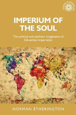 Imperium of the Soul by Norman Etherington image