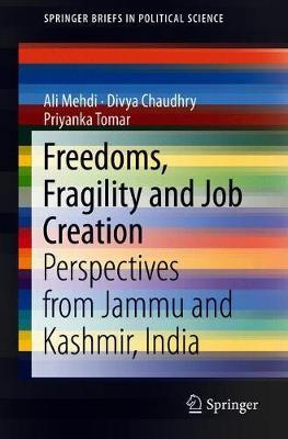 Freedoms, Fragility and Job Creation by Ali Mehdi