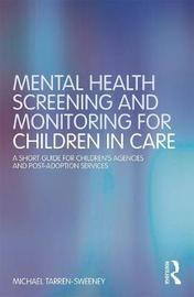 Mental Health Screening and Monitoring for Children in Care by Michael Tarren-Sweeney
