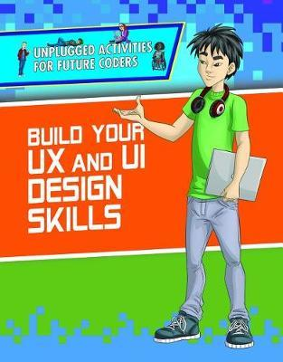 Build Your UX and Ui Design Skills by Christopher Harris