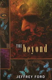 The Beyond by Jeffrey Ford image