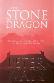 The Stone Dragon by Peter Watt image