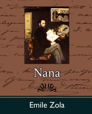 Nana by Zola Emile Zola image