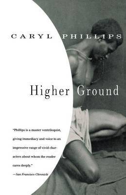 Higher Ground by Caryl Phillips