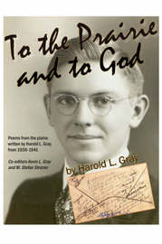To the Prairie and to God by HAROLD GRAY image