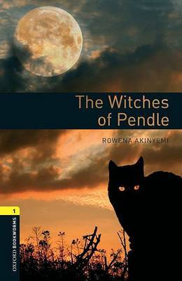 Oxford Bookworms Library: Level 1:: The Witches of Pendle Audio Pack by Rowena Akinyemi image