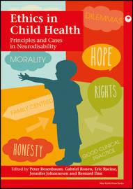 Ethics in Child Health by P. L. Rosenbaum