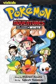 Pokemon Adventures: Black and White, Vol. 1 by Hidenori Kusaka