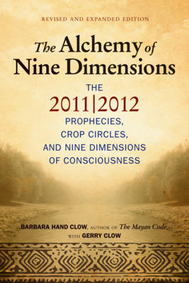 Alchemy of Nine Dimensions by Barbara Hand Clow image