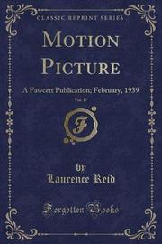 Motion Picture, Vol. 57 by Laurence Reid image