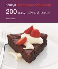 Hamlyn All Colour Cookery: 200 Easy Cakes & Bakes by Joanna Farrow