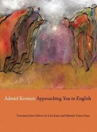 Approaching You in English by Admiel Kosman image