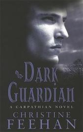 Dark Guardian (The Carpathians #9) (UK Edition) by Christine Feehan image