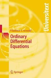 Ordinary Differential Equations by Vladimir I Arnol'd