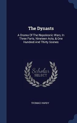 The Dynasts by Thomas Hardy