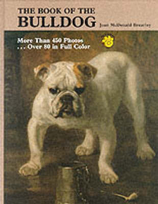The Book of the Bulldog by Joan McDonald Brearley image