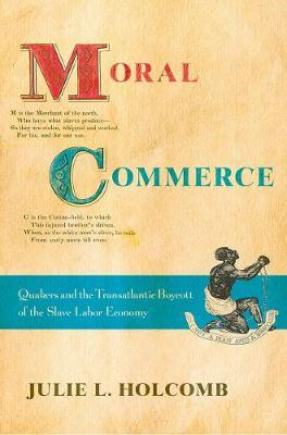 Moral Commerce by Julie L. Holcomb