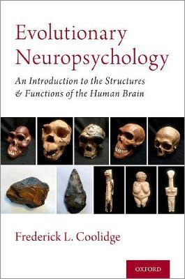 Evolutionary Neuropsychology by Frederick L. Coolidge