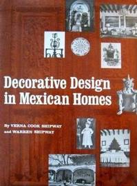 Decorative Design in Mexican Homes by Verna Cook Shipway image