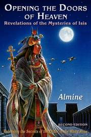 Opening the Doors of Heaven by Almine