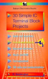 30 Simple I.C.Terminal Block Projects by Roy Bebbington