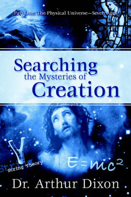 Searching the Mysteries of Creation by Dr. Art Dixon image