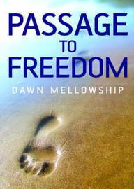 Passage to Freedom by Dawn Mellowship image