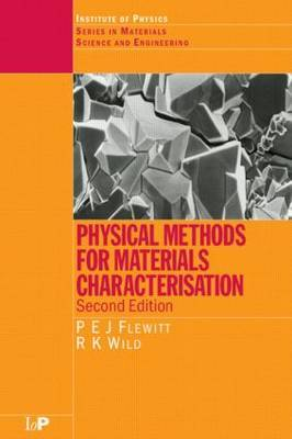 Physical Methods for Materials Characterisation by P.E.J. Flewitt image