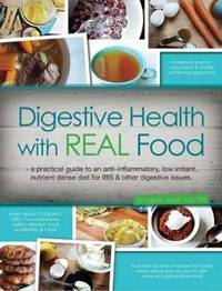 Digestive Health with REAL Food by Aglaee Jacob