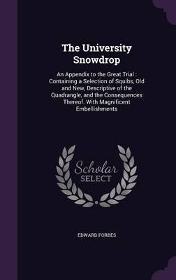 The University Snowdrop by Edward Forbes