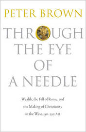 Through the Eye of a Needle by Peter Brown