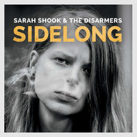 Sidelong by Sarah Shook & The Disarmers