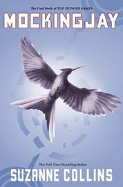 Mockingjay (Hunger Games #3) by Suzanne Collins