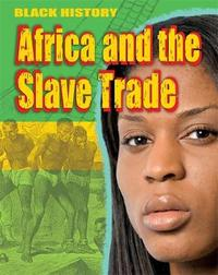 Black History: Africa and the Slave Trade by Dan Lyndon image