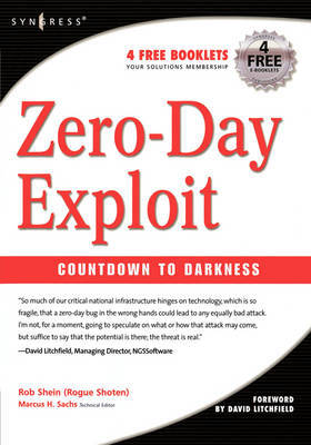 Zero-Day Exploit: by Rob Shein