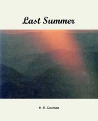 Last Summer by Herbert R Coursen image