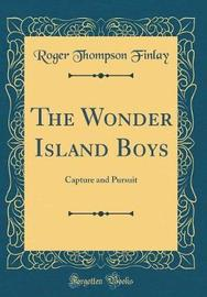 The Wonder Island Boys by Roger Thompson Finlay image