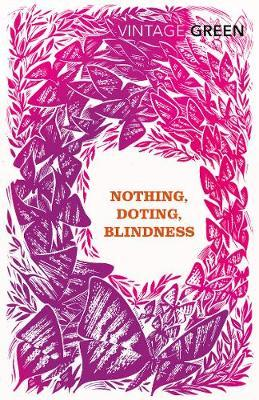 Nothing, Doting, Blindness by Henry Green image