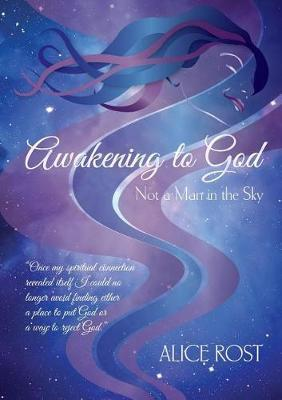 Awakening to God by Alice Rost image