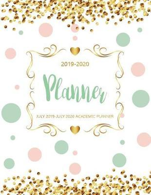 July 2019-July 2020 Academic Planner by Michelia Creations