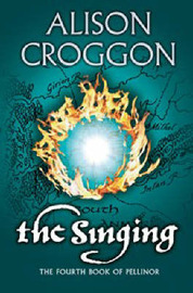 The Singing: The Fourth Book of Pellinor by Alison Croggon image