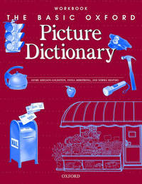 The Basic Oxford Picture Dictionary, Second Edition:: Workbook by Margot F. Gramer