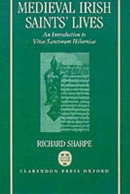 Medieval Irish Saints' Lives by Richard Sharpe image