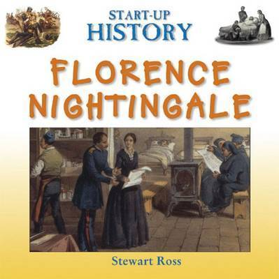 Florence Nightingale by Stewart Ross