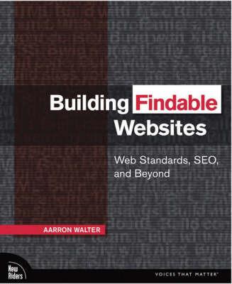 Building Findable Websites by Aarron Walter